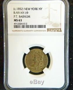 1852 R-NY-NY-19 P. T. Barnum High Grade Rare MS63 NGC Civil War Token