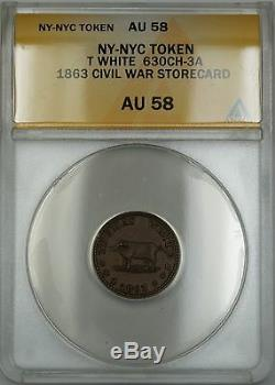 1863 Civil War NY-NYC T White Storecard Token 630CH-3A ANACS AU-58