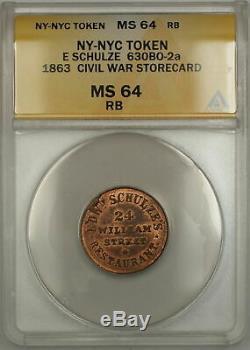 1863 NY-NYC E Schulze Civil War Storecard Token 630BO-2a ANACS MS-64 RB (Better)