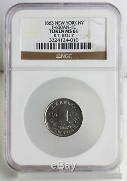 1863 R T Kelly RARE Civil War Token F-630AN-1E NY Top Hat Certified NGC MS 61