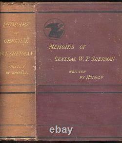 1876 CIVIL WAR MEMOIRS OF GENERAL W. T. SHERMAN By Himself 2 Vols. In One