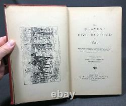 1891 Bravest Five Hundred of 61 Civil War Indian War Medal of Honor Antique Book