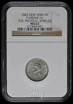 Fuld 630AW-1e W-MH. B. Melville Jeweler New York NGC MS-62 R-9 Civil War Token