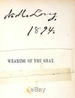 John Esten Cooke Wearing of the Gray FIRST EDITION, 1867 Civil War, Plates