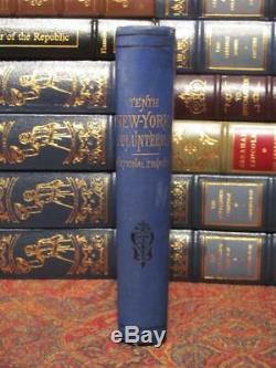National Zouaves Tenth New York Volunteers 1882 First Edition CIVIL War