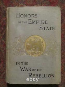 New York In The War Of The Rebellion First Edition 1899 CIVIL War Rosters