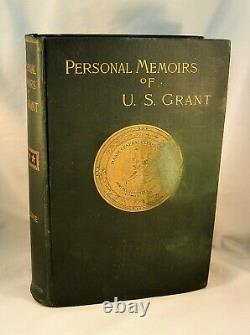 PERSONAL MEMOIRS OF U. S. GRANT 1885-86 1st Ed. Two Volumes Civil War Military
