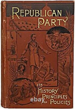 REPUBLICAN PARTY History SLAVERY STATUE Civil War GENERAL GRANT Abraham LINCOLN