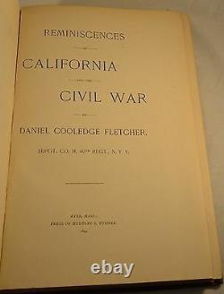 Reminiscences California & Civil War 40th NY Regiment