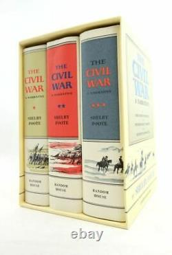 THE CIVIL WAR A NARRATIVE (THREE VOLUMES) Foote, Shelby
