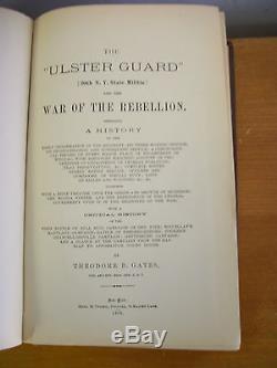 The ULSTER GUARD 20th NY State Militia by Theodore B Gates, 1879, Civil War