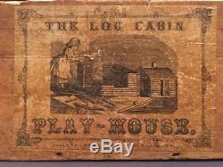 Vintage 1860's Civil War Era Log Cabin Playhouse French & Wheat N. Y